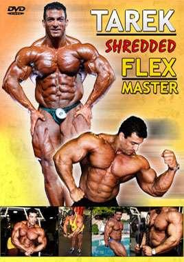 Tarek - Shredded Flex Master