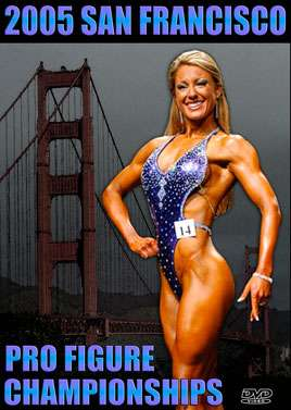 2005 San Francisco Pro Figure Championships
