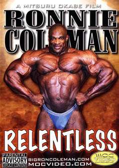 Ronnie Coleman - Relentless (DVD)