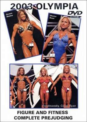 2003 Olympia - Figure and Fitness Prejudging (DVD)