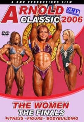 2006 Arnold Classic: Women - Finals   (DVD)