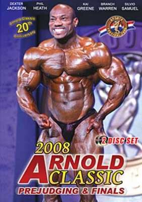2008 Arnold Classic Prejudging & Finals DVD