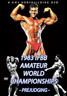 1983 IFBB Amateur World Championships (Mr Universe) – The Prejudging (DVD)