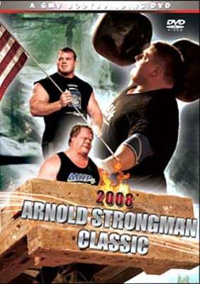 2008 Arnold Strongman Classic