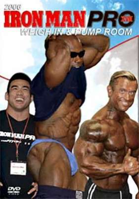 2006 Iron Man Weigh-in plus pump room