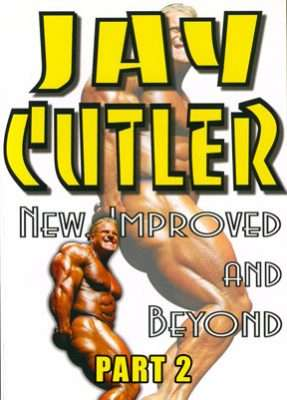 Jay Cutler: New Improved Beyond Part 2