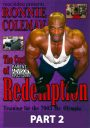 Ronnie Coleman Cost of Redemption # 2