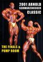 2001 Arnold Classic Finals & Pump Room