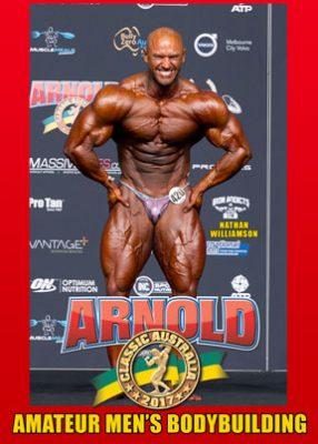 2017 Arnold Amateur Australia - Men's Bodybuilding DVD