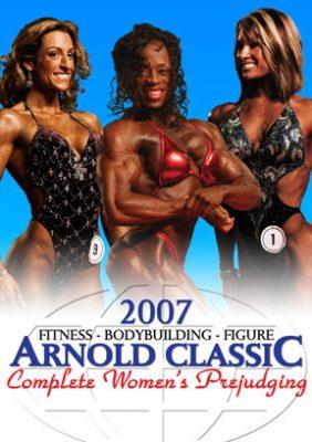 2007 Arnold Classic Women - Prejudging
