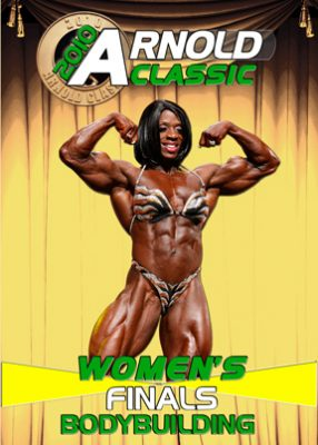 2010 Arnold Classic Women's Finals Bodybuilding Download