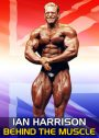 Ian Harrison - Behind the Muscle DVD