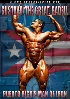 Gustavo 'The Great' Badell Puerto Rico's Man of Muscle