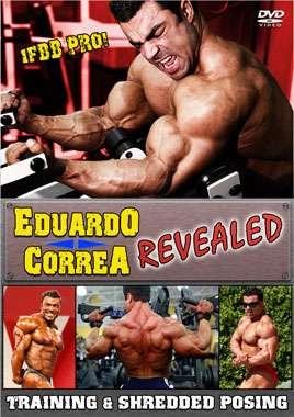 Eduardo Correa - Revealed! Training and Shredded Posing