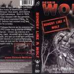Dennis Wolf - Hungry like a Wolf (DVD)