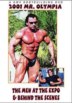 2001 Mr. Olympia: Behind the Scenes