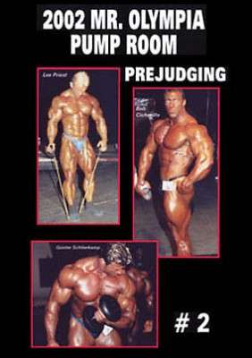 2002 Mr. Olympia Prejudging Pump Room # 2 (DVD)