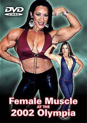 Female Muscle at the 2002 Olympia (DVD)