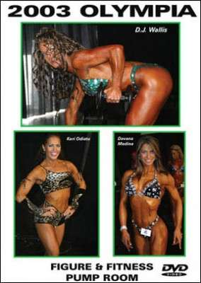 2003 Olympia: Figure and Fitness Pump Room (DVD)