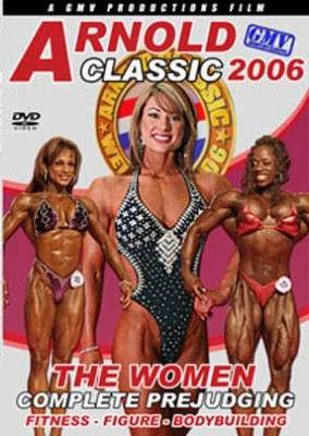 2006 Arnold Classic - Womens Prejudging (DVD)