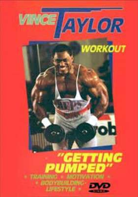 Vince Taylor Workout - Getting Pumped (DVD)