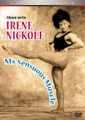 Irene Nickole - Ms. Sensuous Muscle