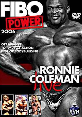 FIBO POWER - 2006: Ronnie Coleman Live