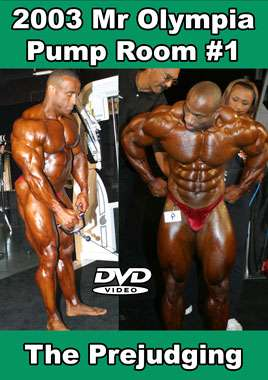 2003 Mr Olympia Pump Room #1 - Prejudging (Digital Download)