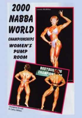 2000 NABBA World Championships – Women's Pump Room (Download)