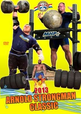2013 Arnold Strongman Classic