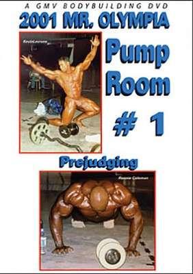 2001 Mr. Olympia: Pump Room # 1 – Prejudging (DVD)