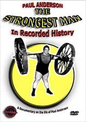 Paul Anderson: Strongest Man in Recorded History Download