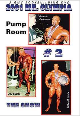 2001 Mr. Olympia Finals Pump Room