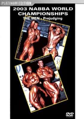 2003 NABBA World Championships - Men - Prejudging