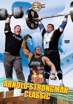 2010 Arnold Strongman Classic