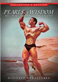 Bill Pearl - Pearls of Wisdom
