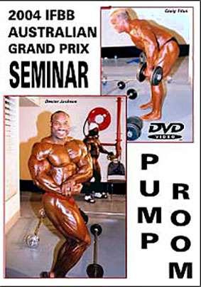 2004 IFBB Australian Grand Prix Pump Room & Seminar