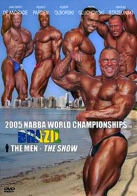 2005 NABBA Worlds - Men Show