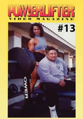 Powerlifter Video Magazine # 13