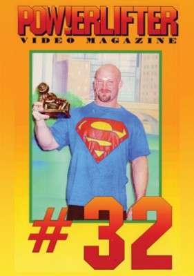 Powerlifter Video Magazine # 32