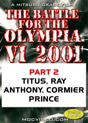 2001 Battle for the Olympia Part 2