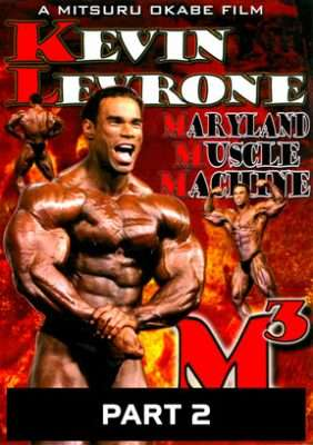 Kevin Levrone Maryland Muscle Machine Part 2