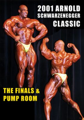 2001 Arnold Classic Finals & Pump Room