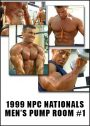 1999 NPC Men's Nationals Men's Pump Room # 1