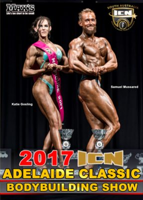2017 ICN Adelaide Classic Bodybuilding Show DVD