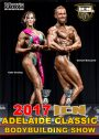 2017 ICN Adelaide Classic Bodybuilding Show DVD