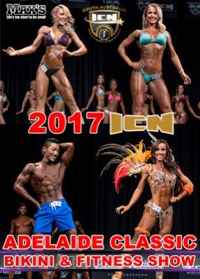 2017 ICN Adelaide Classic Bikini & fitness (DVD)