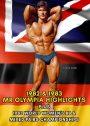 1982 & 1983 Mr. Olympia Highlights