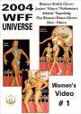 2004 WFF Universe: Women # 1 DVD