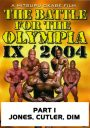 Battle for the Olympia 2004 Part 1 Download